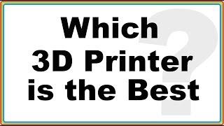 which 3D printer is the best CR-10 or Anycubic I3 Mega ?.