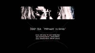 Bent Sea - Partners In Grind