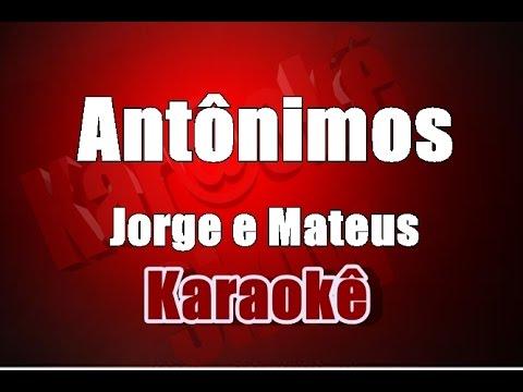 Antônimos - Jorge e Mateus (Violão Cover )-Karaokê