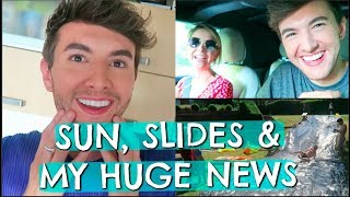 SUN, SLIDES & HUGE NEWS!!