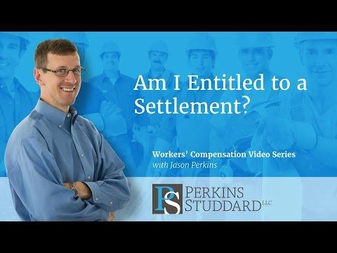 Am I Entitled to a Settlement
