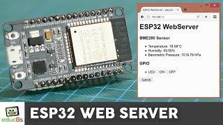 ESP32 Web Server Tutorial with a BME280 Sensor