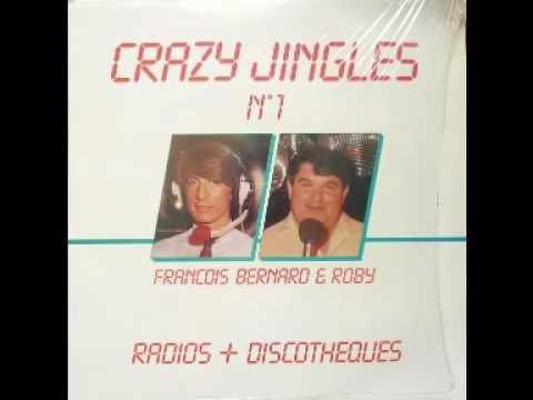 François Bernard & Roby - jingle ouverture (discothèque)