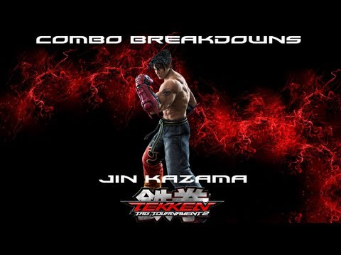 Tekken Tag 2: Jin Combo Breakdowns