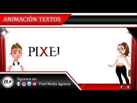 Animación de Textos 🎥 Pixel Media Agencia ✒