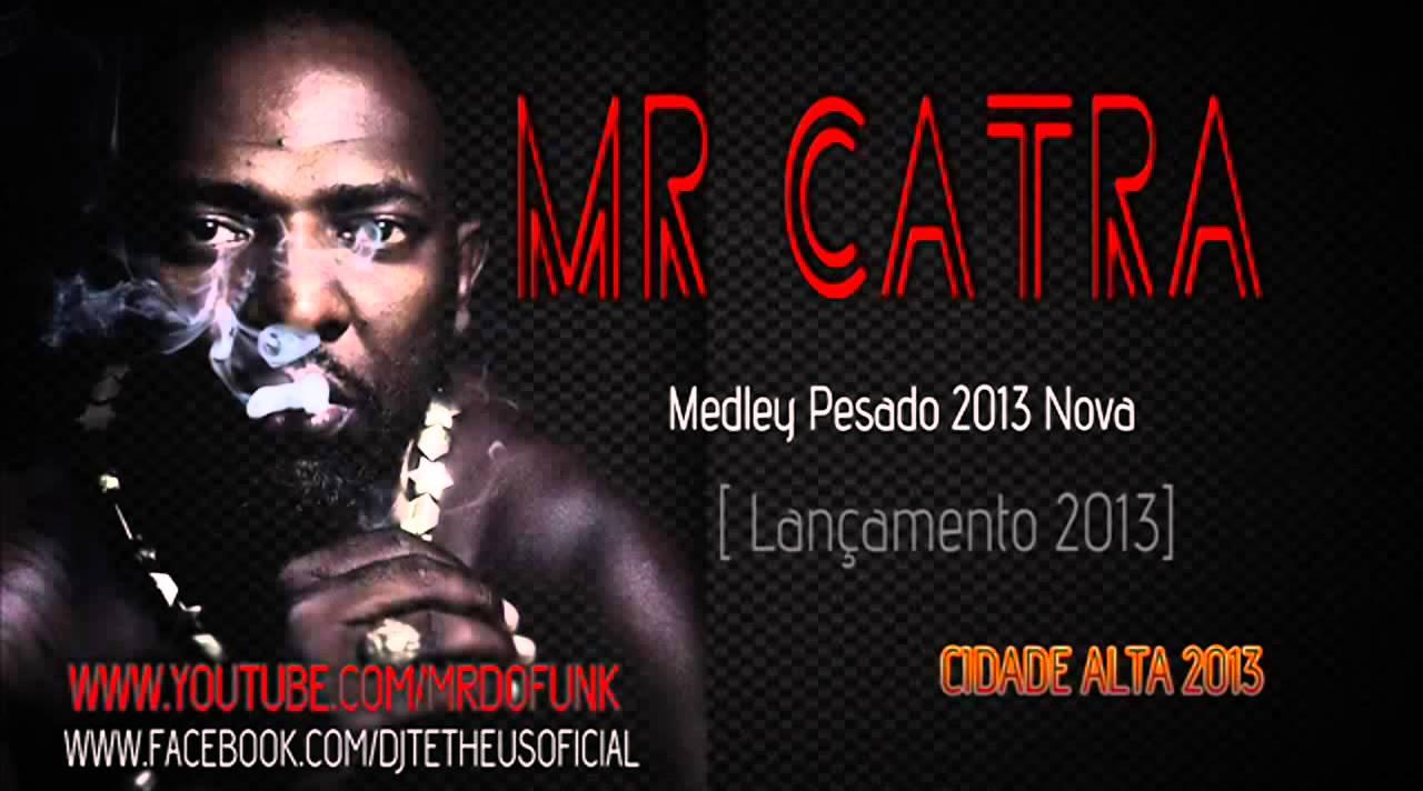 MC MUSICAS BAIXAR DO CATRA MEDLEY