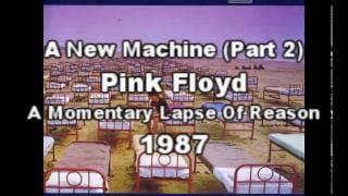 Pink Floyd - A New Machine (Part 2) (Spanish Subtitles - Subtítulos en Español)