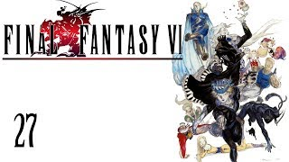 Final Fantasy VI (SNES/FF3US) Part 27 - Fury Unleashed