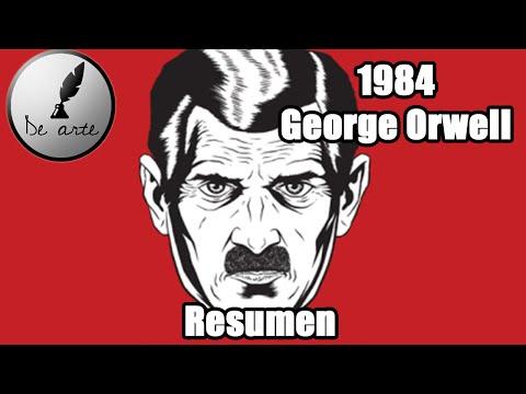 1984  - George Orwell -  Resumen