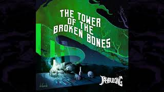 JAHBULONG - THE TOWER Of The Broken Bones (Official Audio)