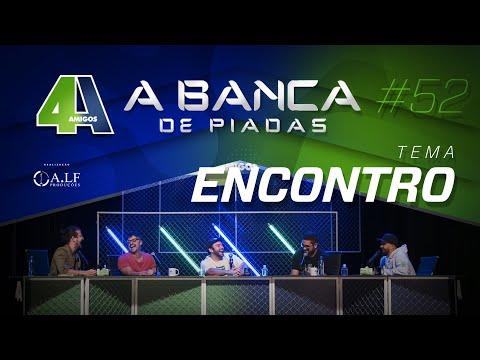 BANCA DE PIADAS - ENCONTRO - #52 Participação Raphael Ghanem