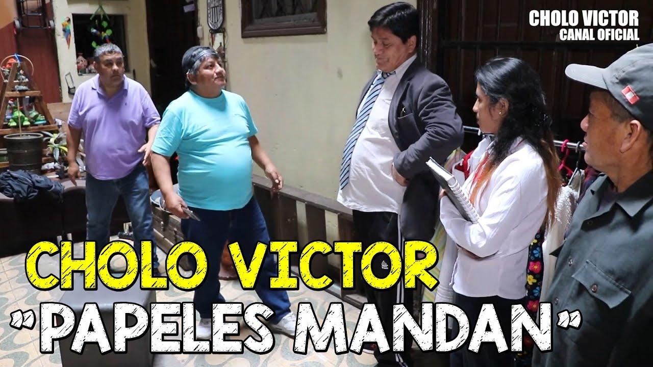 """PAPELES MANDAN"", AL ESTILO DEL CHOLO VÍCTOR."