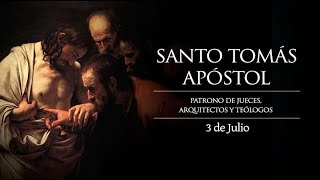 JULIO 03   SANTO TOMAS APOSTOL /EL SANTO DEL DIA