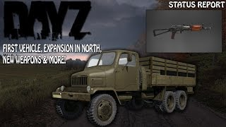 DayZ Standalone: First Vehicle Confirmed, Expansion North, NEW Weapons & MORE (DayZ Upcoming Update)