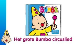 Kijk Bumba circus lied filmpje
