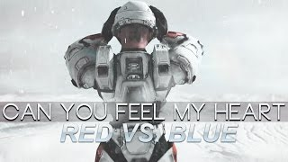 Repeat youtube video Red vs. Blue | Can You Feel My Heart [AMV/Tribute]