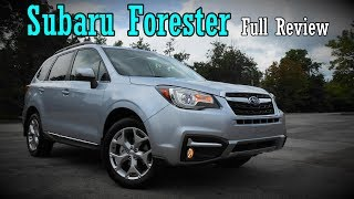 2018 Subaru Forester: Full Review   XT & 2.5i   Touring, Limited & Premium