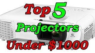 Top 5 Best Projectors Under $1000 for 2018