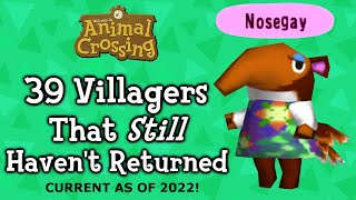 43 Animal Crossing Villagers That Haven't Returned