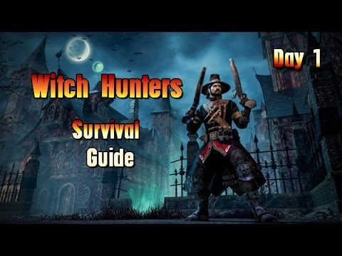 Witch Hunters Survival Guide - Day 1