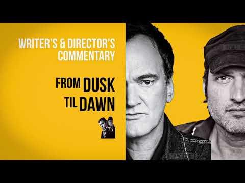 Quentin Tarantino U0026 Robert Rodriguez Director U0026 Writer Commentary: From Dusk Til Dawn 1996