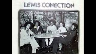 The Lewis Connection - Got To Be Something There