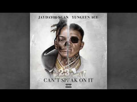 Can't Speak on It (w. JayDaYoungan) (Album Stream)
