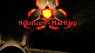 Hellsystem - Mad Pimp
