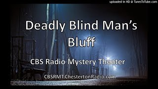 The Deadly Blind Man's Bluff - CBS Radio Mystery Theater