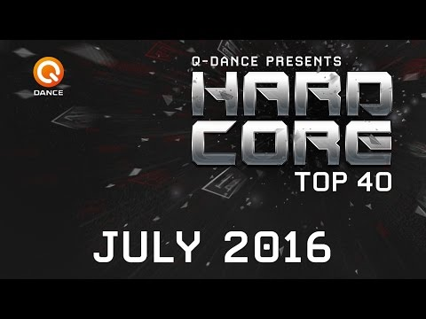 July 2016 | Q-dance Presents Hardcore Top 40