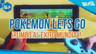 Pokemon Lets GO ¡RUMBO AL ÉXITO MUNDIAL! / #PokemonLetsGo #Pokemon