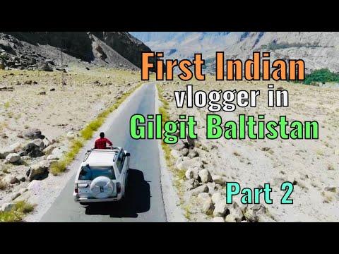 Indian in Gilgit Baltistan Pakistan travel 4K quality - Part 2