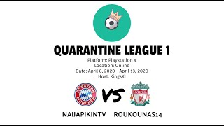 Quarantine League 1 | Naijapikintv vs Roukounas14| HD