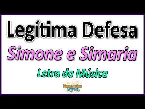 Simone e Simaria - Legítima Defesa - Letra