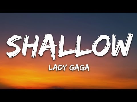 lady-gaga,-bradley-cooper---shallow-(lyrics)-(a-star-is-born-soundtrack)