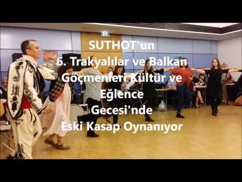 SUTHOT'un 6. Trakyalılar ve Balkan Göçmenleri Kültür ve Eğlence Gecesi'nde Eski Kasap Oynanıyor