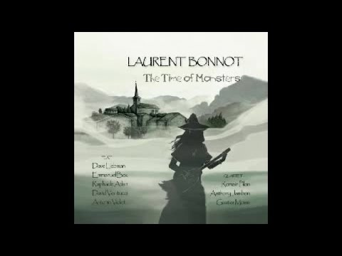 Laurent Bonnot - Better Than Us