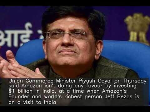 Amazon not doing any favour by investing $1 bn in India: Piyush Goyal