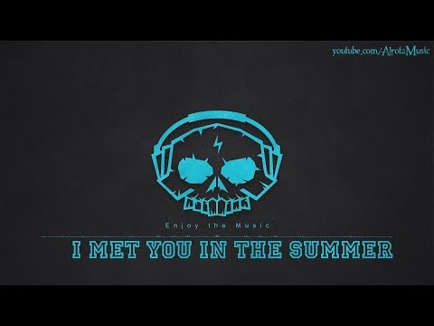 I Met You In The Summer by Loving Caliber - [2010s Pop Music]