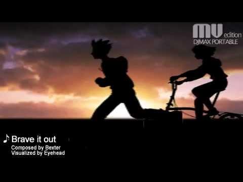Brave it out - Bexter (S4 League OST)