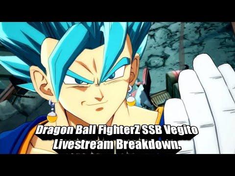 Dragon Ball FighterZ SSB Vegito Livestream breakdown
