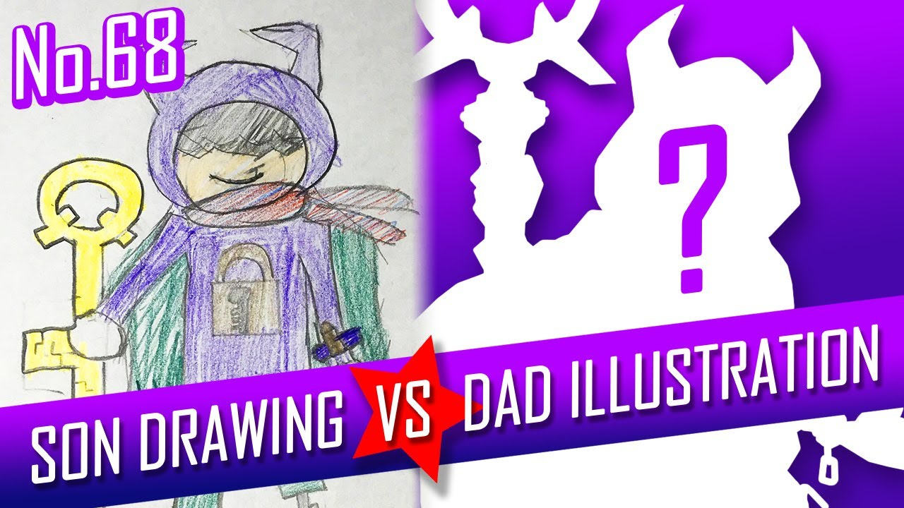 SON DRAWING VS DAD ILLUSTRATION - Key Master No.68
