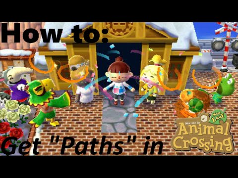 How To Get Paths In Animal Crossing New Leaf