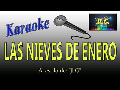 LAS NIEVES DE ENERO  -karaoke Como Tierra Caliente- Arreglo po JLG