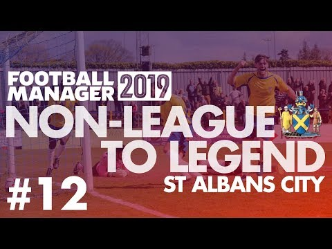 Non-League to Legend FM19 | ST ALBANS | Part 12 | PLAY-OFF SEMI-FINAL | Football Manager 2019