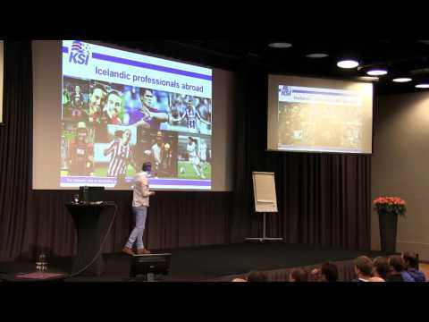 What explains the unbelievable success of Icelandic football? - Presentation by Siggi Eyjolfsson