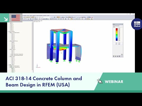 Dlubal Webinar: ACI 318-14 Concrete Column and Beam Design in RFEM (USA)