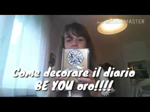 Come Decorare Il Diario Be You.Come Decorare E Personalizzare Il Diario Be U Oro 2017 2018 Cika Oliva