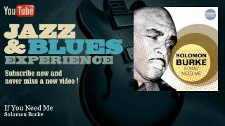 Solomon Burke - If You Need Me - JazzAndBluesExperience