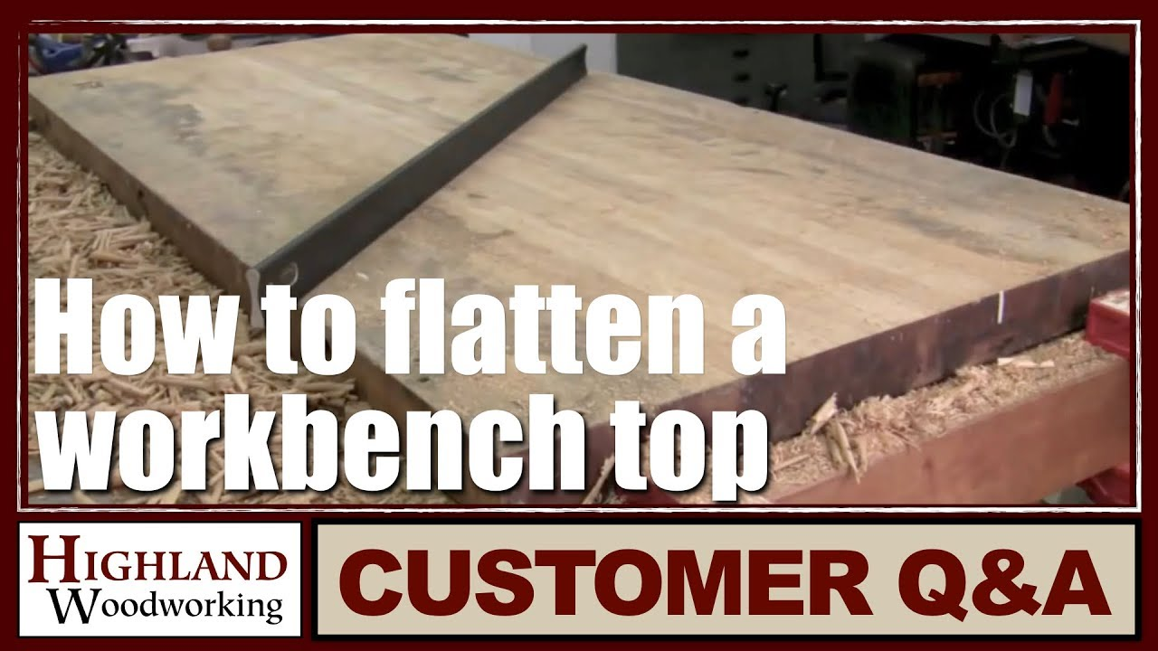 workbenches   how to flatten a workbench